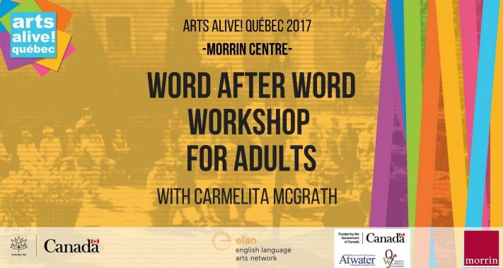 2 juillet 2017 - Word After Word Workshop with Carmelita McGrath (Adults)
