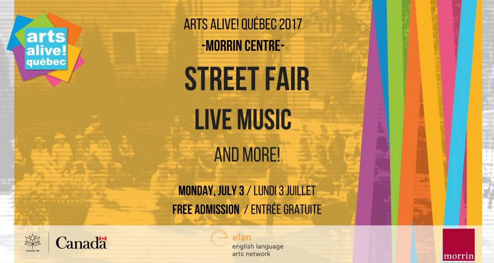 Arts Alive! Québec 2017 / JULY 3 / Street Fair and Live Music