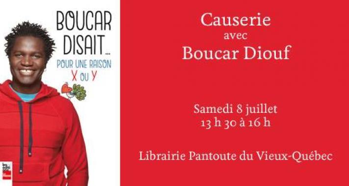 8 juillet 2017 - Causerie avec Boucar Diouf!
