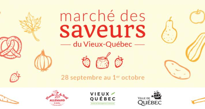 From September 28 to October 1, 2017 - Marché des Saveurs in the Vieux-Quebec