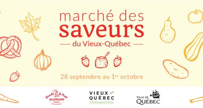 Du 28 septembre au 1 octobre 2017 - Marché des Saveurs du Vieux-Québec