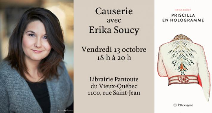 13 octobre 2017 - Causerie avec Érika Soucy