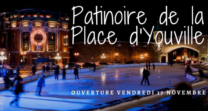 17 novembre 2017 - Ouverture de la patinoire de la Place d'Youville!