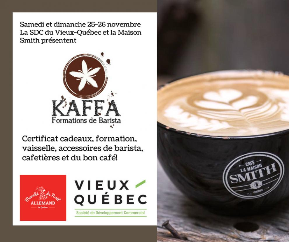 SDC Vieux-Québec and Maison Smith presents: Kaffa