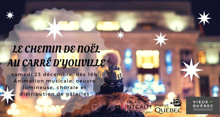 Du 14 au 23 décembre 2017 - Le Chemin de Noël au carré d'Youville