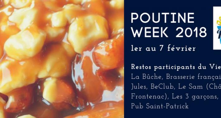 From February 1 to February 8, 2018 - Poutine week 2018