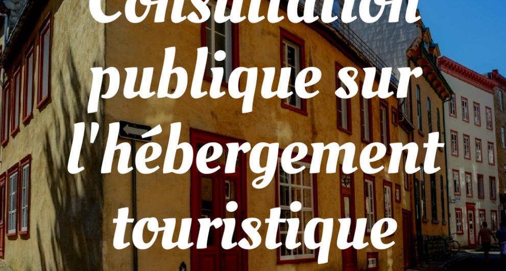 Consultation publique sur l'hébergement touristique