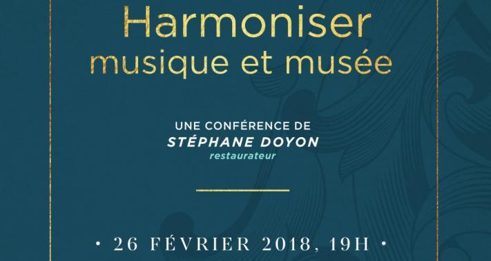 26 février 2018 - Le pôle culturel des Ursulines présente Les charmantes soirées: «Harmoniser musique et musée»
