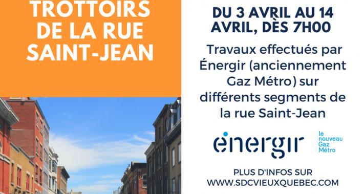 2018-03-29 - ATTENTION: travaux Énergir/gaz Métro sur la ure St-Jean