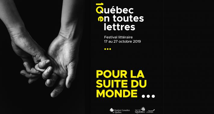 From October 17 to October 27, 2019 - Festival Québec en Toutes Lettres - 10th edition