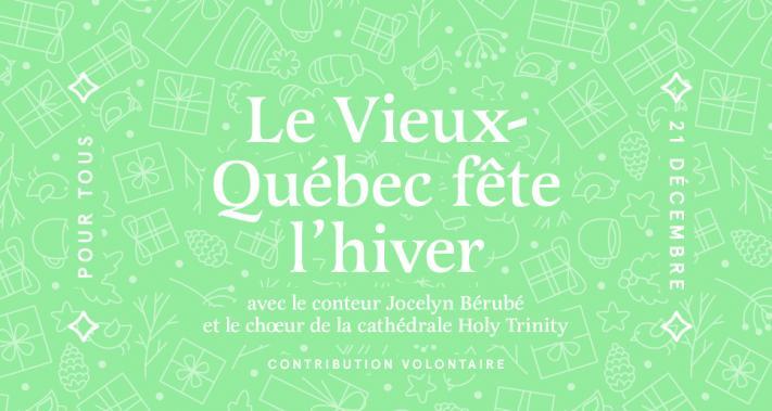 21 décembre 2019 - Le Vieux-Québec fête l'hiver !